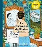 Le tracas de Blaise