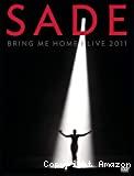 Sade, Bring me home