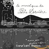 La musique de Paris dernière 3