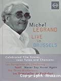Michel Legrand, Live in Brussels