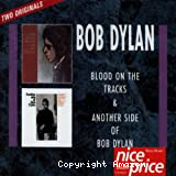 Blood on the tracks + another side of Bob Dylan