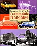 La grande histoire de l'automobile française