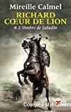 Richard Coeur de Lion t. 01
