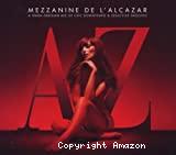 Mezzanine de l'Alcazar volume 6