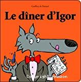 Le dîner d'Igor