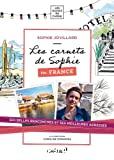 Les carnets de Sophie en France